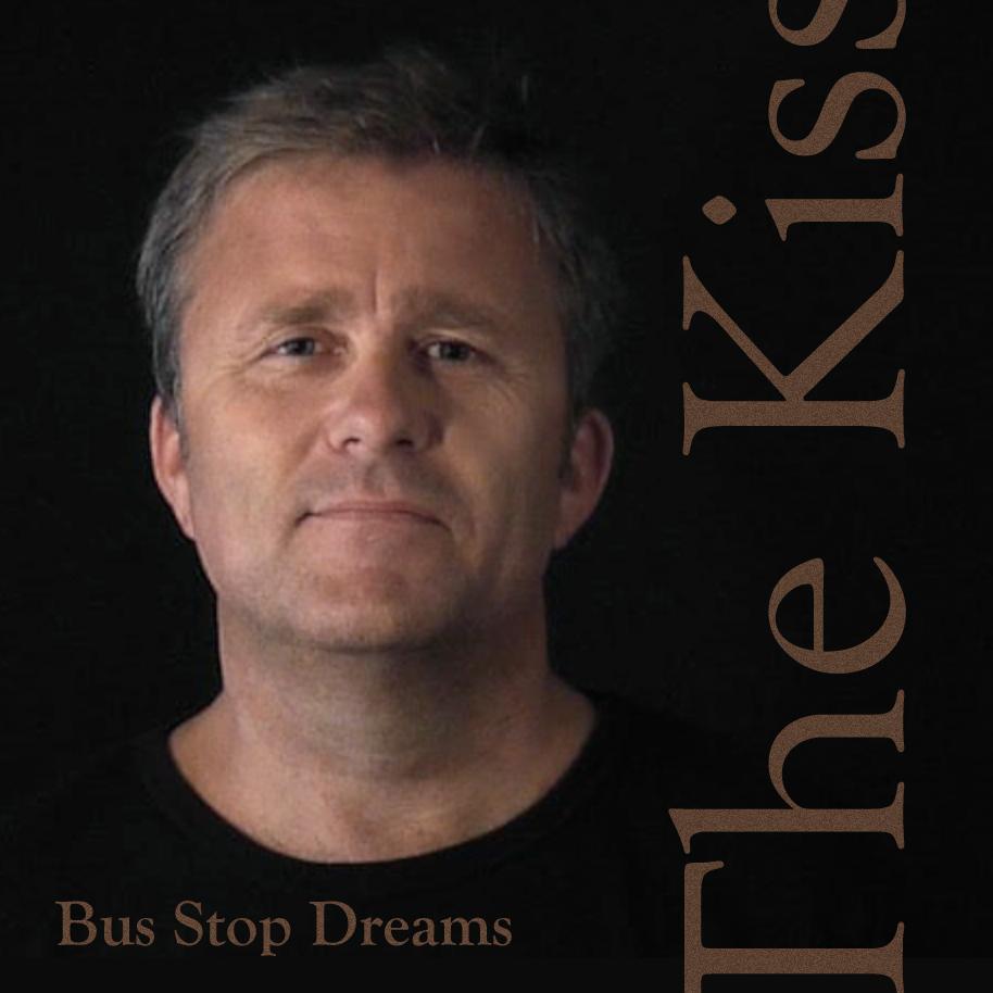 "Bus Stop Dreams - ""The Kiss"""